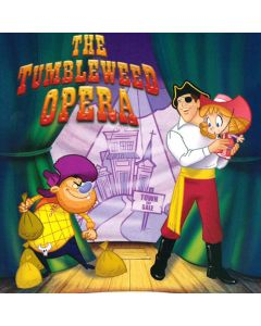 The Tumbleweed Opera (Digital Download)