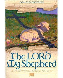 THE LORD MY SHEPHERD (Book)