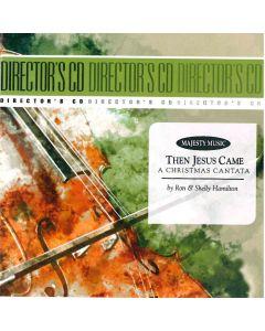 Then Jesus Came - Music/Christmas Drama (Digital Download)