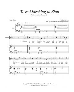 We're Marching to Zion - Unison (opt. harmony)