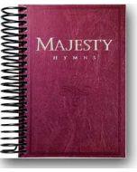 Majesty Hymns - Spiral Edition - (Quantity orders must include church name and address.)