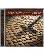 Shadow of the Cross (no drama) - CD