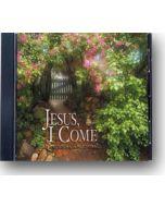 Jesus, I Come - CD