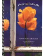 Times & Seasons - Spiral Choral Book (with Easter script)