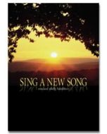 Sing A New Song - Choral Book - (Quantity orders must include church name and address.)
