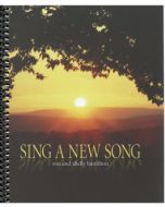 Sing a New Song - Spiral Choral Book (with Easter script)