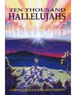 Ten Thousand Hallelujahs - Choral Book - (Quantity orders must include church name and address.)