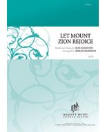 Let Mt. Zion Rejoice - Octavo - (Quantity orders must include church name and address.)