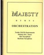 Majesty Hymns Orch: E flat- (Alto Saxophone, Baritone Saxophone)