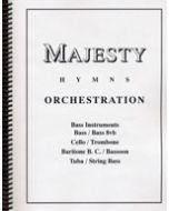 Majesty Hymns Orch: C - (Trombone/Baritone B.C., Cello, Tuba, Bass)