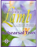 God's Holy Lamb - Rehearsal Trax CDs