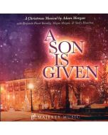 A Son Is Given - P/A CD