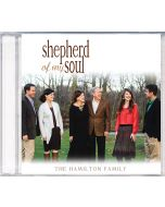 Shepherd of My Soul (Hamilton Family) - CD
