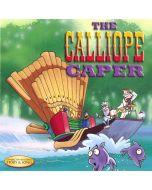 The Calliope Caper (Digital Download)
