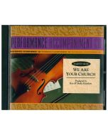 Performance Accompaniment CD for We Are Your Church