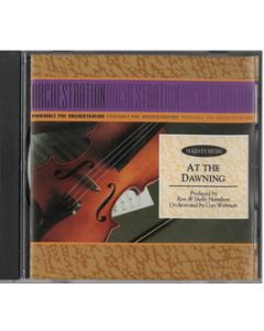 At the Dawning - Printable Orchestration CD-ROM (single song)