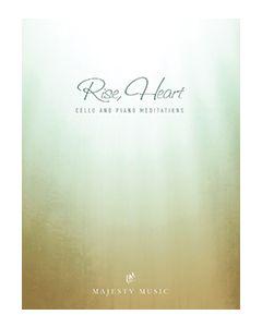 Rise, Heart- Piano and Cello Book