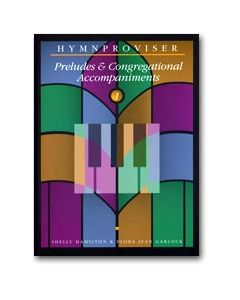 Hymnproviser 1 - Preludes & Congregational Accompaniments