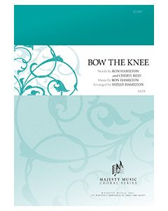 Bow the Knee - Octavo (SATB) - (Quantity orders must include church name and address.)