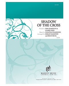 Shadow of the Cross - Octavo - (Quantity orders must include church name and address.)