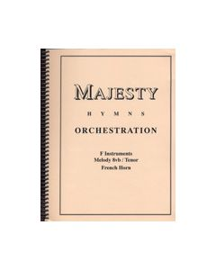 Majesty Hymns Orch: F - (French Horn)