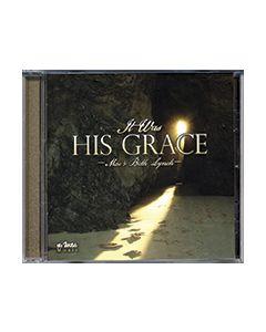 It Was His Grace - CD