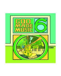 6th Grade - God Made Music (CD #1)