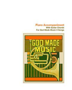 5th Grade - God Made Music (Piano Accompaniment)