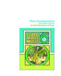 6th Grade - God Made Music (Piano Accompaniment)