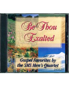 CD Be Thou Exalted (Discontinued)