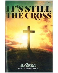 It's Still The Cross choral book
