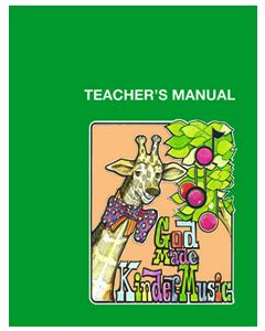 K5 - God Made Kindermusic (Teacher's Manual)