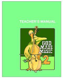 2nd Grade - God Made Music (Teacher's Manual)