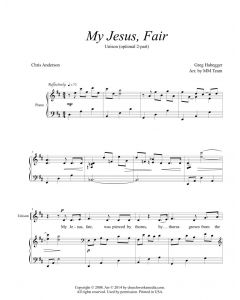My Jesus, Fair - Unison (optional 2-part)