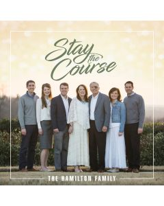 Stay the Course (Hamilton Family) - CD