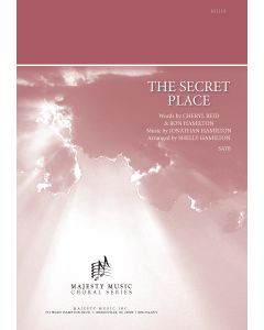 THE SECRET PLACE - Choral Octavo