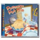 Possum Pot Pie - CD