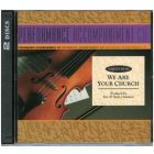 We Are Your Church - Performance/Accompaniment CD (Stereo & Split Trax)*