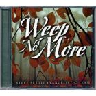 Weep No More - CD