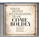 Come Boldly - CD