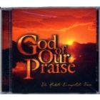 God Of Our Praise - CD