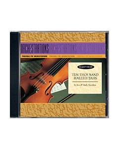 Ten Thousand Hallelujahs - Printable Orchestration CD-ROM