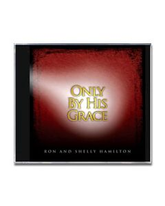 Only By His Grace - CD
