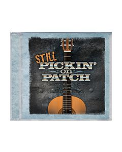 Still Pickin' On Patch - CD