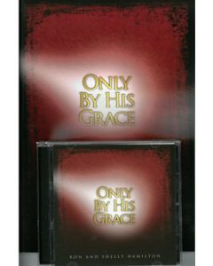 Only by His Grace - Director's Kit (Book/CD)