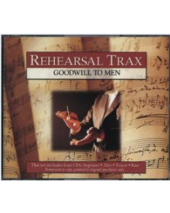 Goodwill to Men - Rehearsal Trax (CD set)