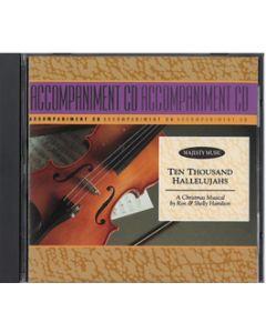 Ten Thousand Hallelujahs - Accompaniment CD - Stereo