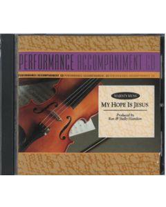 My Hope Is Jesus - Performance/Accompaniment CD