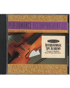International Spy Academy - Performance/Accompaniment CD