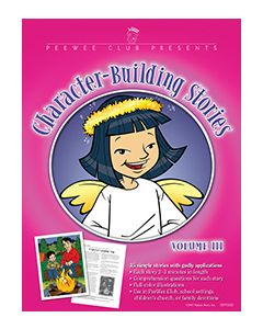 Character-Building Story/Illustration Pak Volume 3 - Available August 2007